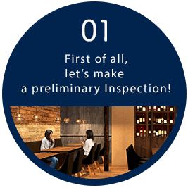 01 First of all, let's make a preliminary Inspection!